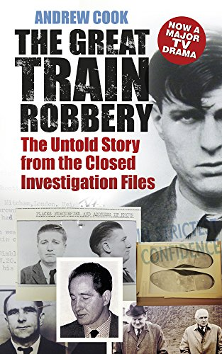 9780752499819: The Great Train Robbery: The Untold Story from the Closed Investigation Files