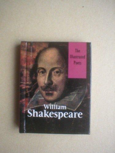Shakespeare (Illustrated poets): Shakespeare, William