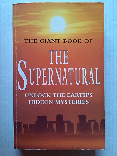 9780752501376: The Giant Book of the Supernatural: Unlock the Earth's Hidden Mysteries