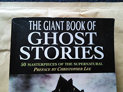 The Giant Book of Ghost Stories: DALBY Richard (editor)