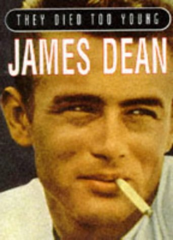 9780752501697: James Dean (They Died Too Young)