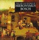 9780752507248: Life and Works of Hieronymus Bosch (World's Greatest Artists Series)