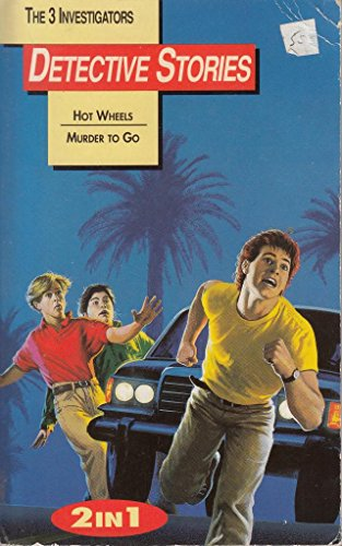 9780752509525: The Three Investigators - Hot Wheels; Murder to go. Two titles in one volume