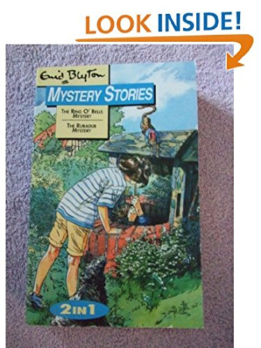 The Ring O'Bells Mystery / the Rubadub: Enid Blyton