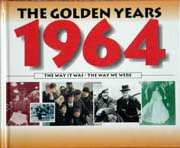 9780752510385: The Golden Years: 1964 (The Golden Years)