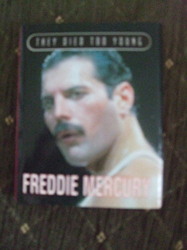9780752511054: Freddie Mercury (They Died Too Young)