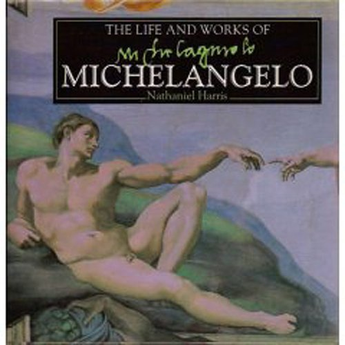9780752511948: The Life and Works of Michelangelo