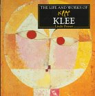 9780752511955: The Life and Works of Klee (World's Greatest Artists Series)