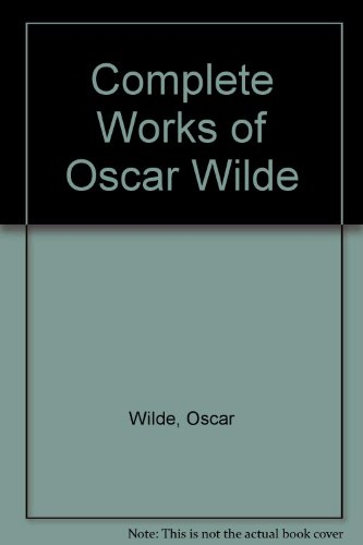 9780752513959: The Complete Works of Oscar Wilde