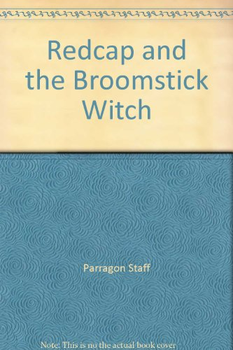 Redcap and the Broomstick Witch: Enid Blyton