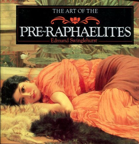 9780752515281: The Art of the Pre-Raphaelites