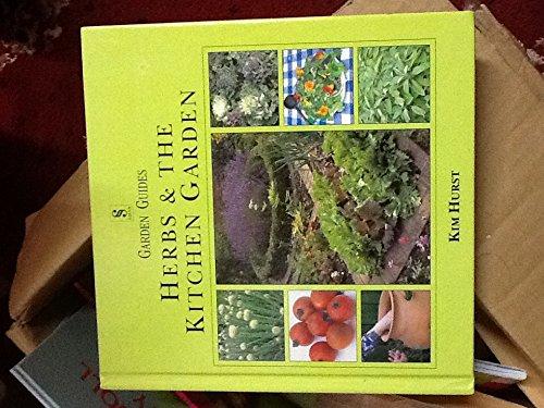 9780752516158: Herbs and the Kitchen Garden (Gardening Guides)