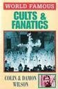 Cults and Fanatics (World Famous): Wilson, Colin and
