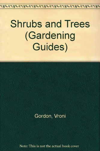 9780752516356: Shrubs and Trees (Gardening Guides)