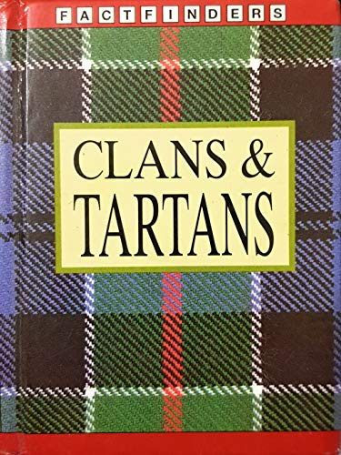 9780752516721: Clans and Tartans (Factfinders)