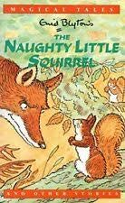 9780752517094: Enid Blytons Magical Tales: The Naughty Little Squirrel And Other Stories
