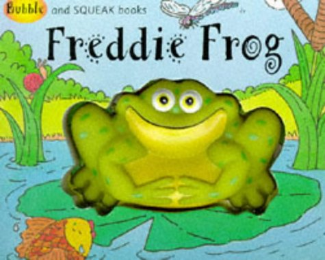 The Adventures of Freddie the Frog and Mixi the Mouse: Book One