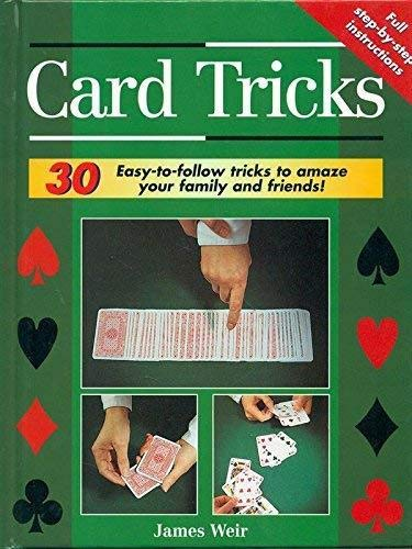 9780752517711: Card Tricks: 30 Easy-to-follow Tricks to Amaze Your Family and Friends!