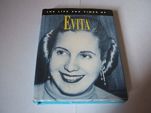 The Life and Times of Evita