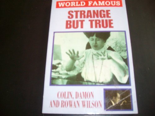Strange But True (World Famous): Wilson, Colin and