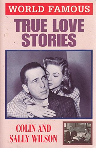 True Love Stories (World famous) (0752517821) by Sally Wilson