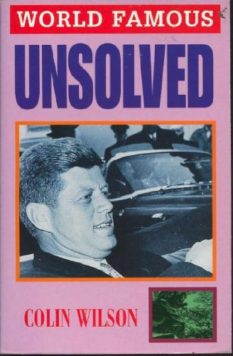Unsolved (World Famous): Wilson, Colin