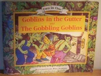 9780752519258: Goblins in the Gutter & The Gobbling Goblins