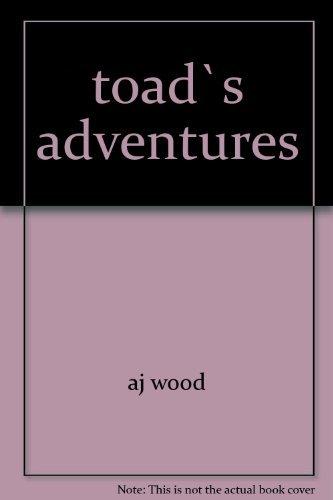 toad`s adventures: aj wood