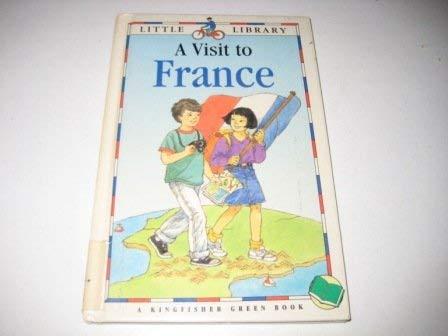 9780752519562: A Visit to France