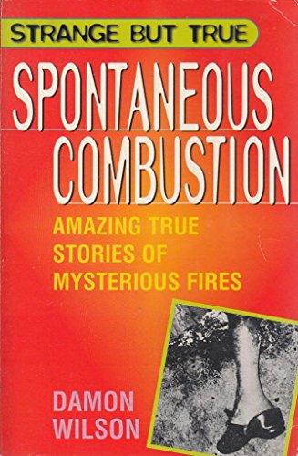 Spontaneous Combustion: Damon Wilson