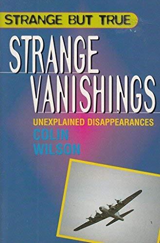 Strange But True: Strange Vanishings: Wilson, Colin