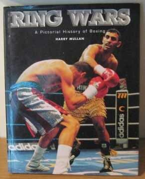 9780752522272: Ring Wars Pictorial History of Boxing