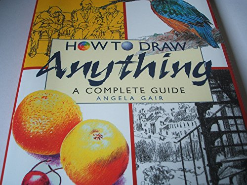9780752522333: How to Draw Anything