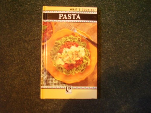 9780752522579: Pasta (What's cooking?)