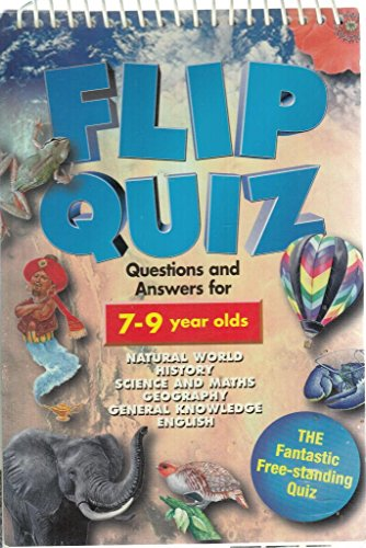 FLIP QUIZ: Questions and Answers for 7 - 9 year olds.Natural World.Science and ...