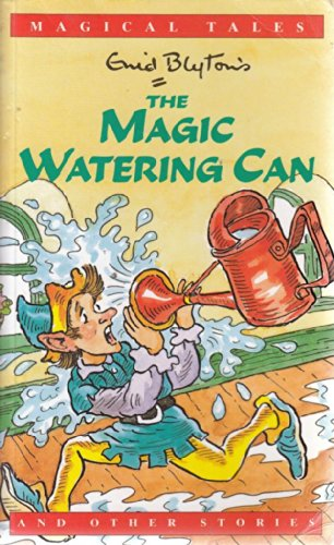 9780752523200: The Magic Watering Can