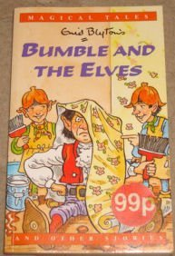 9780752523262: Bumble and the Elves and other stories (Magical Tales)