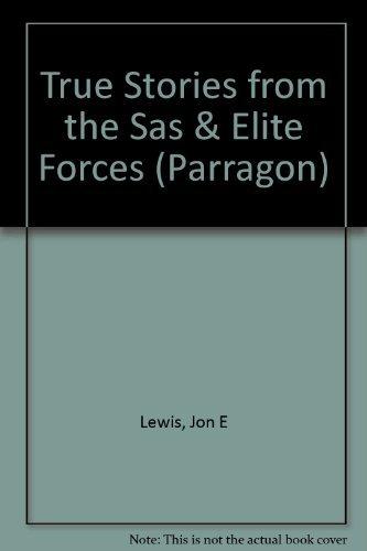 9780752524085: True Stories from the Sas & Elite Forces (Parragon)