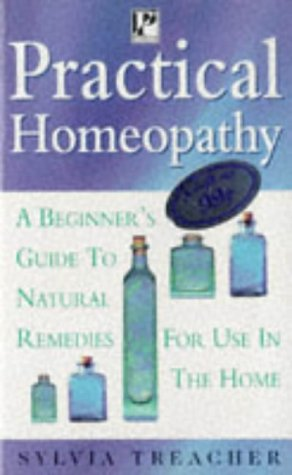 9780752524177: Practical Homeopathy (Health Paperbacks)