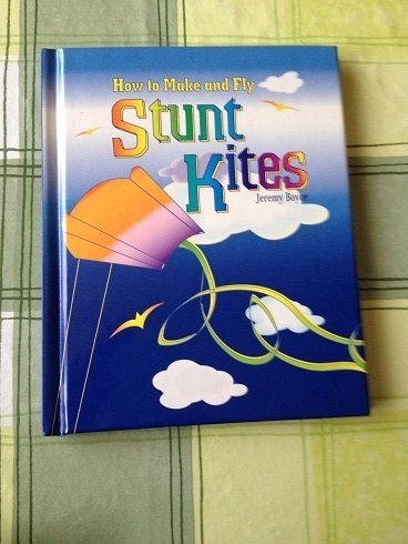 9780752524351: Learn to Fly a Stunt Kite