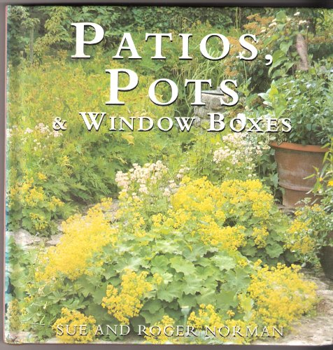 Patios Pots & Window Boxes: Sue Norman