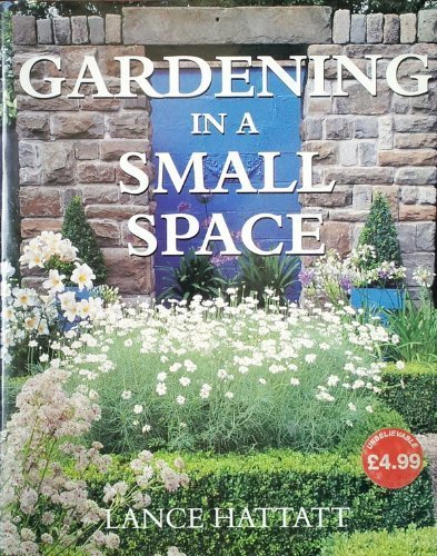 9780752524603: Gardening In a Small Space