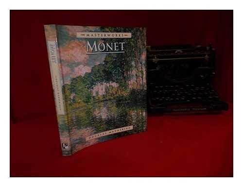 Masterworks of Monet (Master Work Series) (9780752525532) by Douglas Mannering