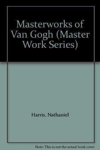 9780752525549: Masterworks of Van Gogh (Complete Works)