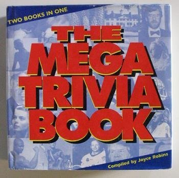 THE MEGA TRIVIA BOOK: ROBINS JOYCE (EDITOR)
