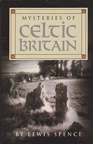9780752526829: Mysteries of Celtic Britain