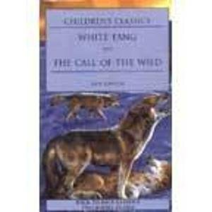 9780752527222: White Fang: Call of the Wild