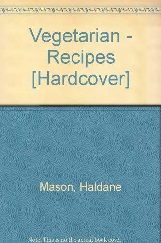Vegetarian - Recipes (Spanish Edition): Haldane Mason