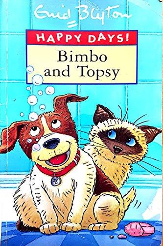 """9780752527895: Bimbo & Topsy """"Parragon"""" (Happy Days)"""