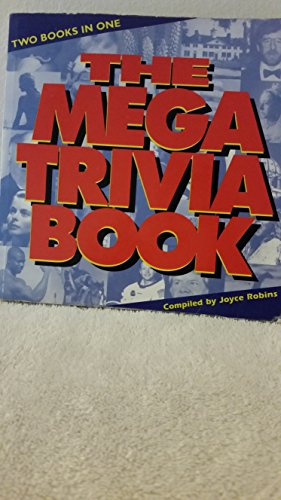 The Mega Trivia Book: Joyce Robins (Editor)